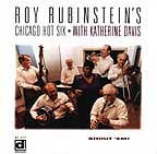 Roy Rubenstein - Chicago Hot Six
